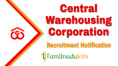 CWC Recruitment notification of 2019, govt jobs for graduates, govt jobs for post graduates