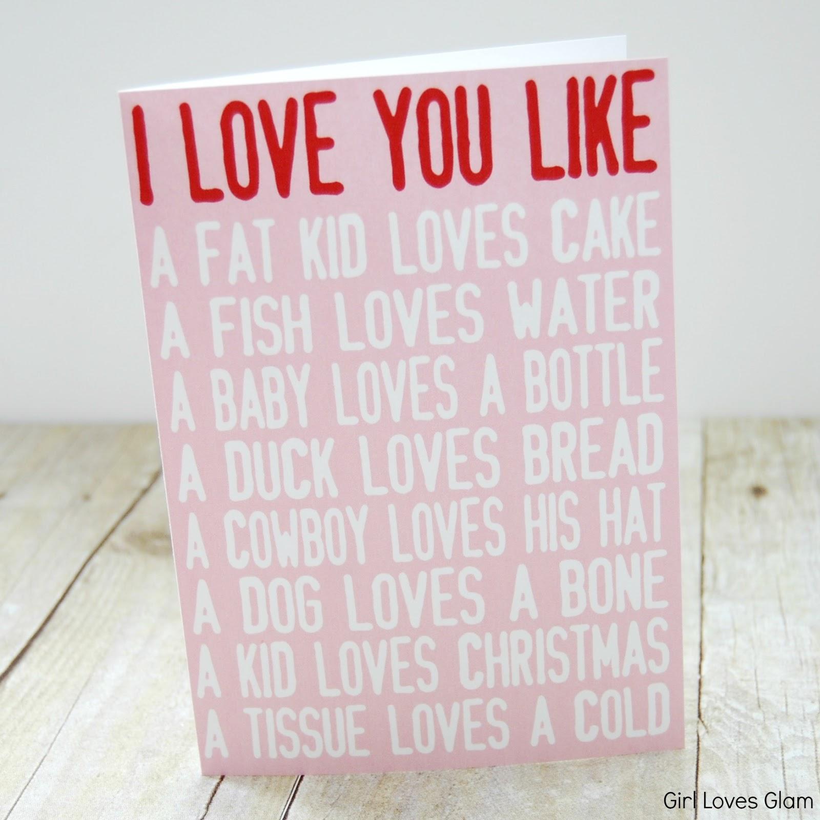 I Love You Like Printable Valentine Cards Girl Loves Glam