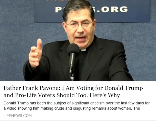 http://www.lifenews.com/2016/10/10/father-frank-pavone-i-am-voting-for-donald-trump-and-pro-life-voters-should-too-heres-why/