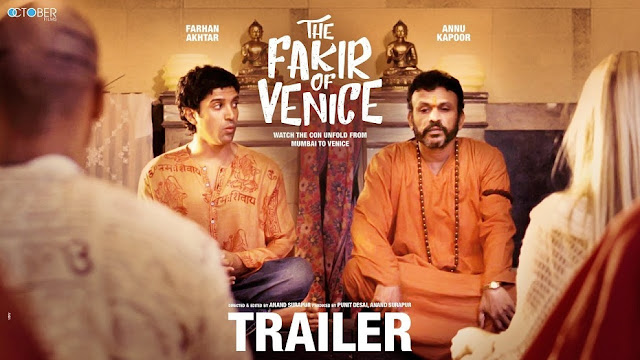 Here Is 'The Fakir of Venice' Official Trailer
