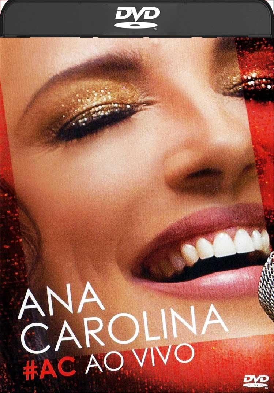 Ana Carolina #Ac – ao Vivo (2014) DVD-R