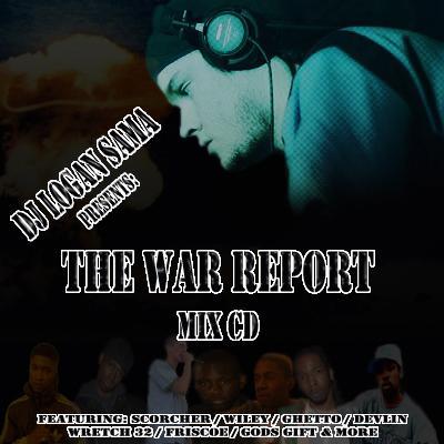 DJ LOGAN SAMA - THE WAR REPORT (FULL MIXTAPE STREAM & DOWNLOAD)