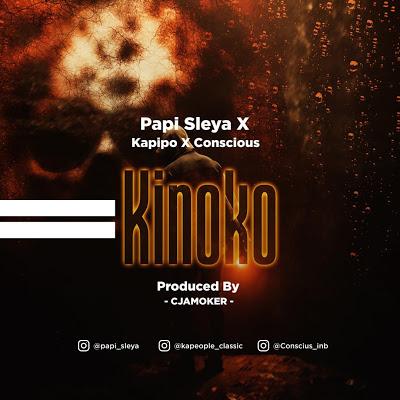 Download Audio | Papi Sleya X Kapipo X Conscious - Kinoko