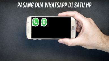 cara instal 2 akun whatsapp dalam 1 Hp