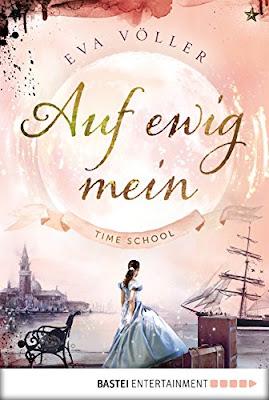 Neuerscheinungen im Februar 2018 #3 - Time School 2: Auf ewig mein von Eva Völler