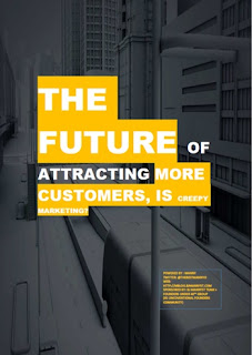 The-Future-of-Attracting-More-Customers-Is-Creepy-Marketing?