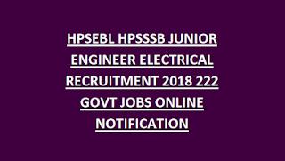 HPSEBL HPSSSB JUNIOR ENGINEER ELECTRICAL RECRUITMENT 2018 222 GOVT JOBS ONLINE NOTIFICATION