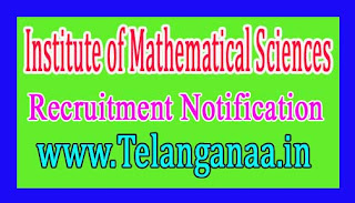 Institute of Mathematical Sciences – IMSC Recruitment Notification 2017