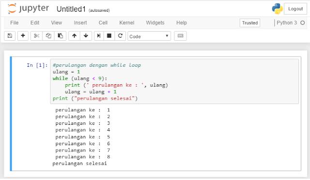 Struktur Perulangan atau Looping Pada Pemrograman Python | Belajar Python Dasar