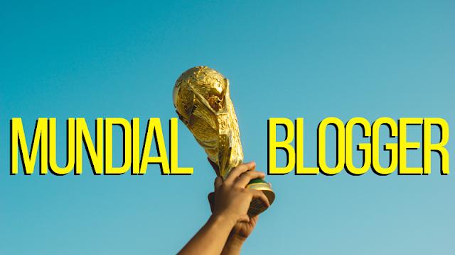 El Mundial de Blogger