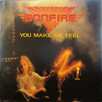 You make me feel. Bonfire