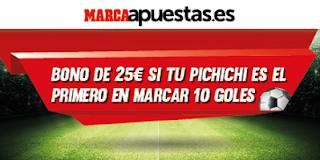 marca apuestas bono 25 euros Pichichi primero marcar 10 goles 8-19 agosto