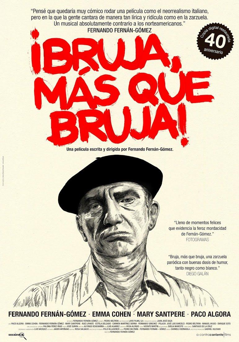 ¡BRUJA MÁS QUE BRUJA! - cartel 40º aniversario de la película