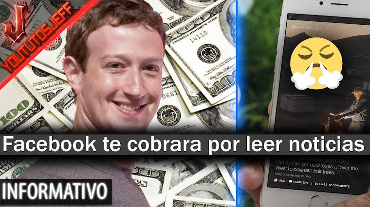 Facebook te cobrara por leer noticias