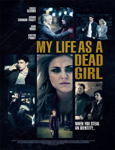 Ver Doble identidad (My Life as a Dead Girl) (2015) Online