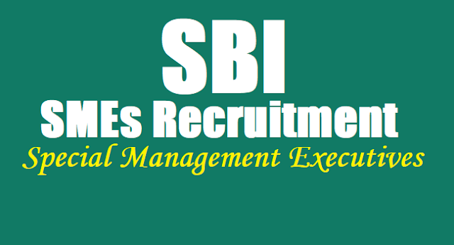 SBI SMEs, SBI Special Management Executives, SBI Recruitment 2017 Notification