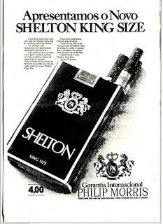 propaganda cigarros Shelton - 1975, Philip Morris,  propaganda cigarros anos 70.  propaganda anos 70. história decada de 70; reclame anos 70.  Brazil in the 70s; Oswaldo Hernandez;