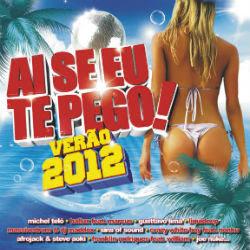 aiseeutepego2.jpg Download   Ai se eu te Pego! Verão 2012