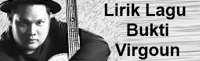 Lirik lagu bukti virgoun lirik lagu terbaru lirik lagu bukti virgoun stopboris Gallery
