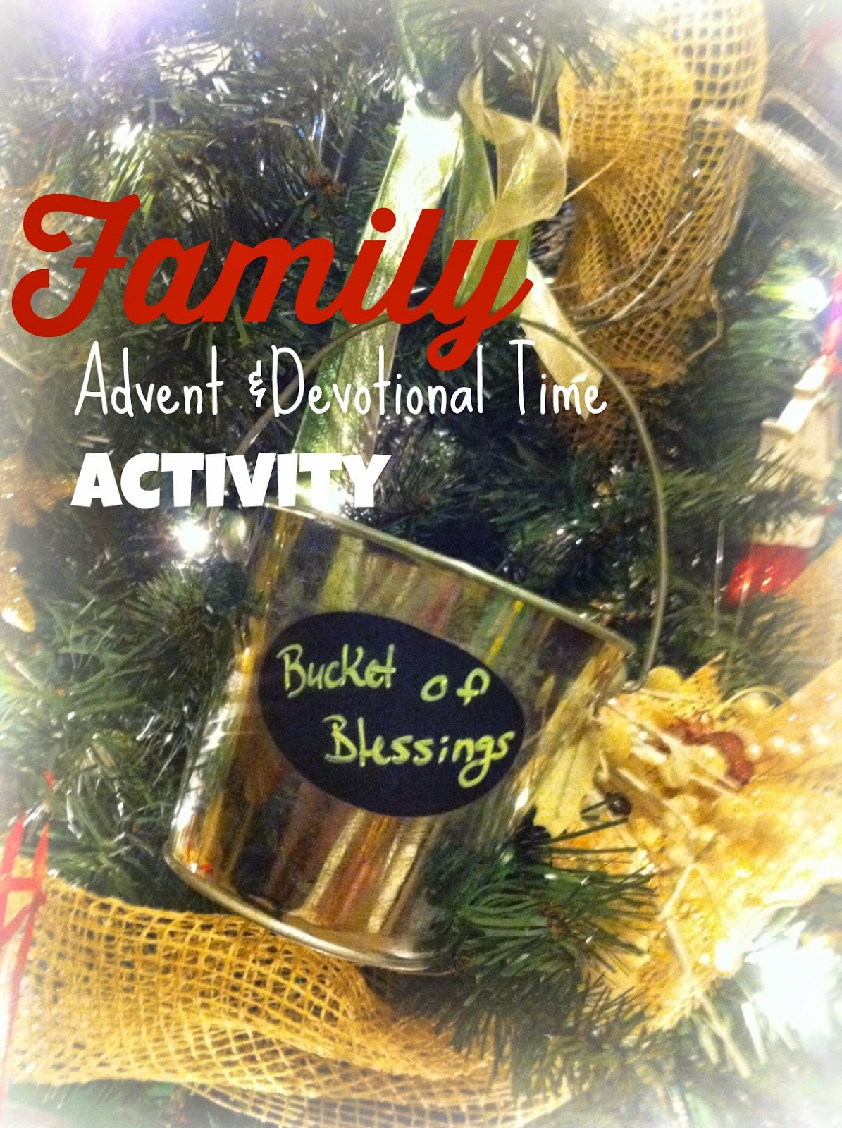 Best Christmas Devotional Ever.Hannah Conway Bucket Of Blessings Our Family S Christmas