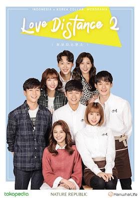 [Web Drama] Love Distance 2 (2019) Batch ~ Kolaborasi Indonesia-Korea