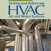 EBOOK - Testing and balancing HVAC air and water systems (Samuel C. Sugarman)