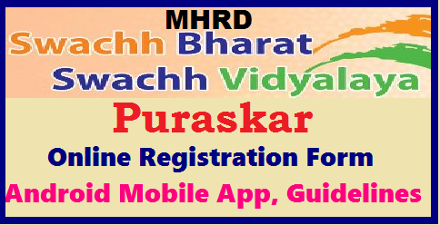 MHRD Swacch Vidyalaya Puraskar 2017 Online Registration Form Android Mobile App Swacch Paatasaala Swachh Bharath awards Apply Online @ swachhvidyalaya.com MHRD Swacch Vidyalaya Puraskar-2017- Download Free Android Mobile App Online Registration Form swachh- Apply Online for Swaccha paatasaala awards under Swacch bharath Scheme @swachhvidyalaya.com Swachhvidyalaya.com – Swachh Vidyalaya Puraskar 2017-18 Online Registration Form| MHRD Swachh Vidyalaya Puraskar 2017|MHRD Swachh Paatshaaala Swachh paatasaala | Swachh paatashaala Swachh School Puraskar 2017 Last date for apply-Swachh Vidyalay Puraskar 2017| MHRD Swacch Vidyalaya Puraskar-2017 Apply Online Swacch Vidyalaya Puraskar-2017| The Swachh Vidyalaya Puraskar is instituted by the Ministry of Human Resource Development| mhrd.gov.in-svp-swacch-vidyalaya-puraskar-android-mobile-app-swachh-paatasaala-awards-registration-eligibility-guidelines-faq-nominations-form-submission-apply-online Government of India to recognize, inspire and celebrate excellence in sanitation and hygiene practice in Schools. The explicit purpose of the awards is to honor schools that have undertaken significant steps towards fulfilling the mandate of the Swachh Vidyalaya Campaign. The Swachh Vidyalaya Puraskar is instituted by the Ministry of Human Resource Development, Government of India to recognize, inspire and celebrate excellence in sanitation and hygiene practice in Schools. The explicit purpose of the awards is to honor schools that have undertaken significant steps towards fulfilling the mandate of the Swachh Vidyalaya Campaign. The Ministry of Human Resource Development, Government of India launched 'Swachh Bharat Swachh Vidyalaya' (SBSV) initiative in 2014 to ensure that all schools in India have access to separate functional toilets for boys and girls. The initiative also has its emphasis on promoting safe and appropriate hygiene practices in schools and behavior among children./2017/10/mhrd.gov.in-svp-swacch-vidyalaya-puraskar-android-mobile-app-swachh-paatasaala-awards-registration-eligibility-guidelines-faq-nominations-form-submission-apply-online.html