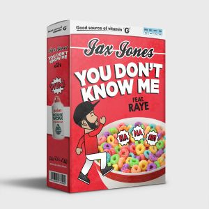 You Don't Know Me - Jax Jones, Raye