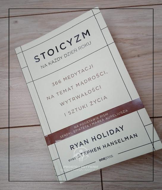 Stoicyzm na każdy dzień roku - chwila zastanowienia na co dzień