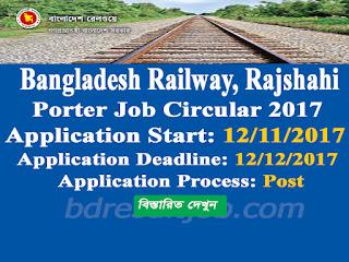 Bangladesh Railway, Rajshahi Porter Job Circular 2017
