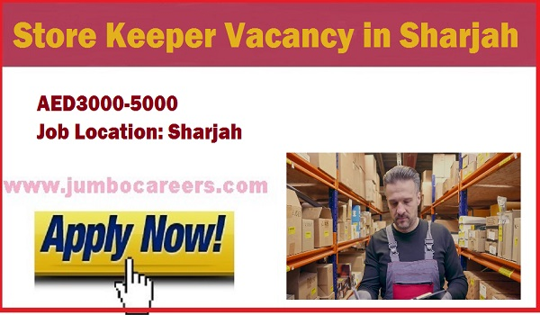 Jobs with experience, Store keeper jobs in Sharjah 2018,