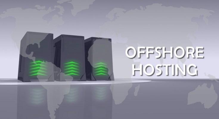 offshore hosting, offshore hosting firmaları, offshore hosting nereden alınır