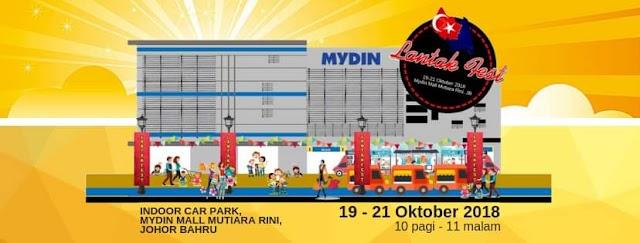 LANTAK FESTIVAL - 19 ~ 21 OKTOBER 2018 DI MYDIN MALL MUTIARA RINI, JOHOR