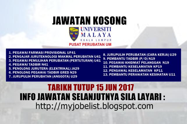 Jawatan Kosong Pusat Perubatan Universiti Malaya (PPUM) Jun 2017