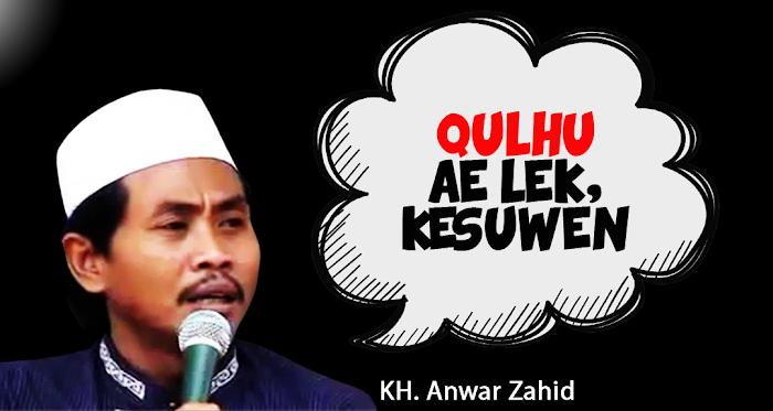 Dakwah, Humor dan Ilmu: Menyimak KH. Anwar Zahid
