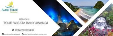 Travel Banyuwangi Tour Wisata Banyuwangi