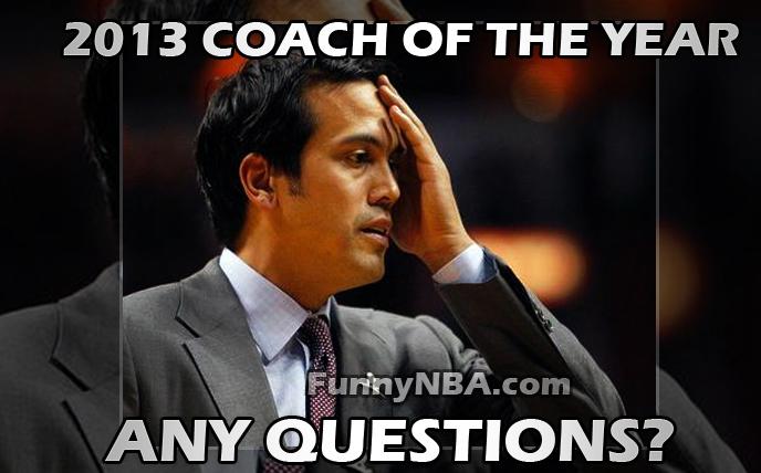 Funny Coach Memes: 2013 NBA Individual Awards Predictions (MVP, ROY, 6MOY