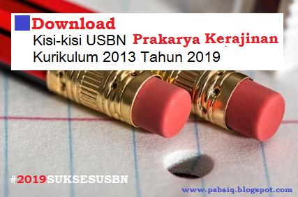 Download Kisi-Kisi USBN Prakarya dan KWU (Kerajinan) SMP MTs ... a831c10c20