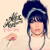 If You Stay EP Alex Hepburn