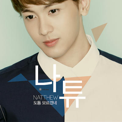 [Single] Natthew – I Know Nothing At All