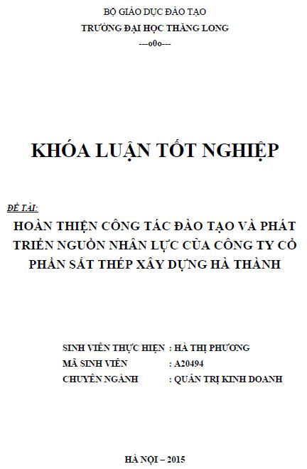Hoàn thiện công tác đào tạo và phát triển nguồn nhân lực của Công ty Cổ phần sắt thép xây dựng Hà Thành