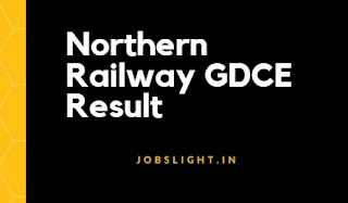 Northern Railway GDCE Result