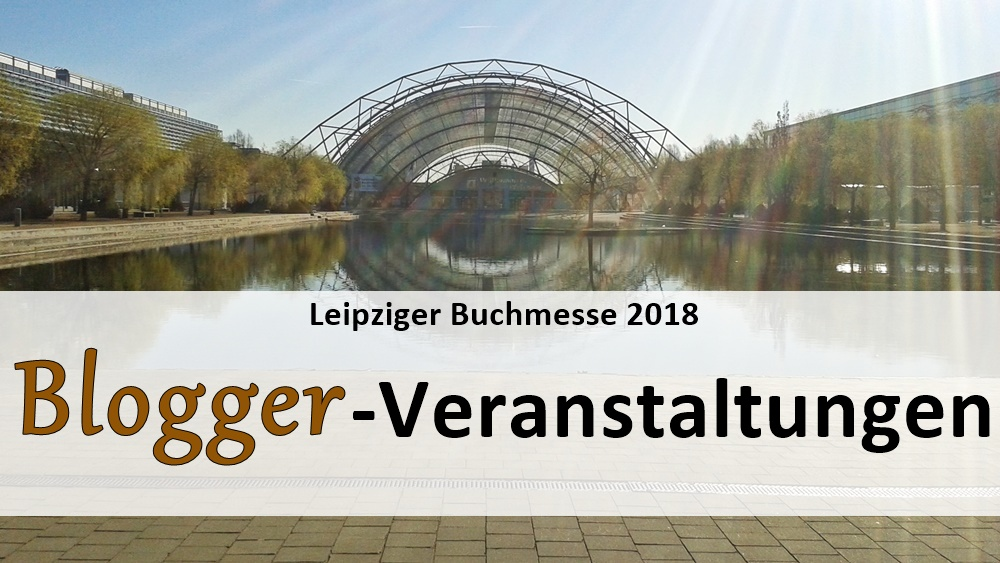 leipziger_buchmesse_2018_veranstaltungen_blogger