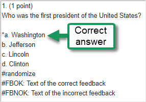 Sample markup text question, answer *a., b., c., d.,