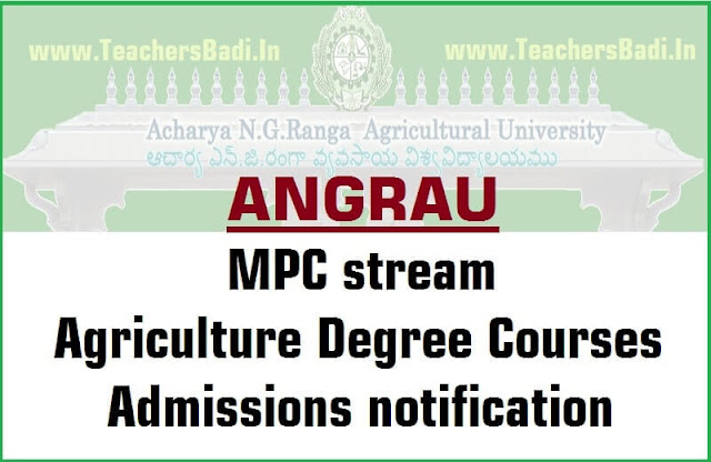 ANGRAU MPC stream,Agriculture Degree Courses,Admissions 2016