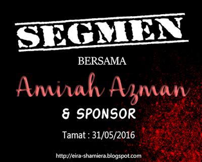 http://eira-shamiera.blogspot.my/2016/05/segmen-bersama-amirah-azman-dan-sponsor.html