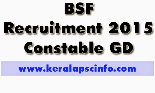 BSF Recruitment 2015, BSF GD recruitment 2015, BSF Constable, BSF Constable 346 vacancy,
