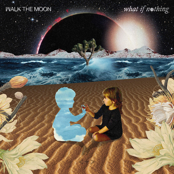 WALK THE MOON - What If Nothing Cover