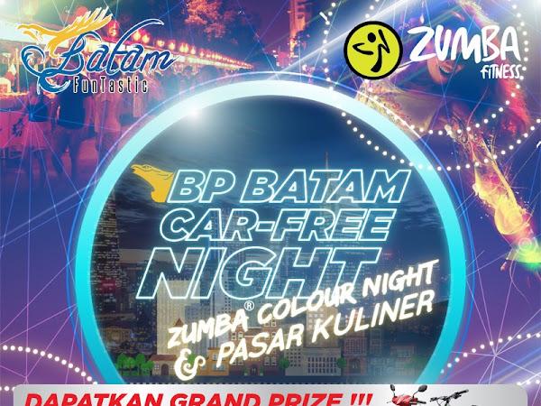 CAR FREE NIGHT - COLOR NIGHT (BP BATAM)