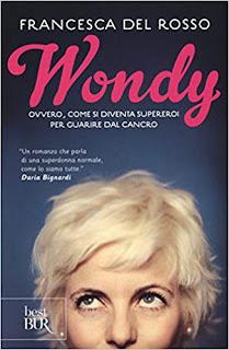 Wondy Ovvero come si diventa supereroi per guarire dal cancro di Francesca Del Rosso